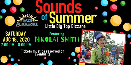 Sounds of Summer Entertainment Series Featuring Performer Nikolai Smith tickets