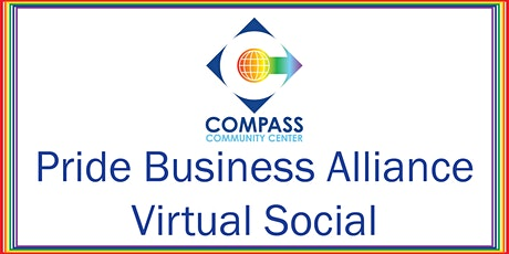 Compass Pride Business Alliance August Social 2020 on Zoom tickets