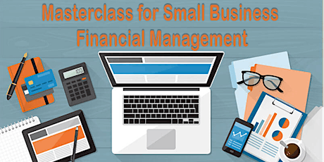 Masterclass for Small Business Financial Management tickets