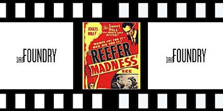 Movie Night: Reefer Madness tickets