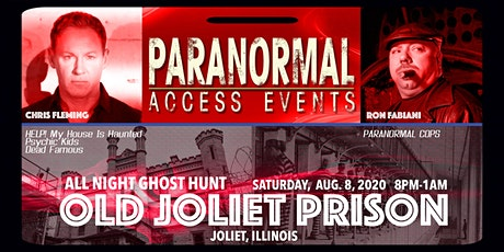 Paranormal Access with Chris Fleming & Ron Fabiani at the Old Joliet Prison tickets