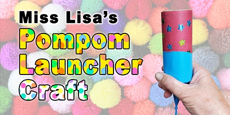 Pompom Launcher Craft tickets