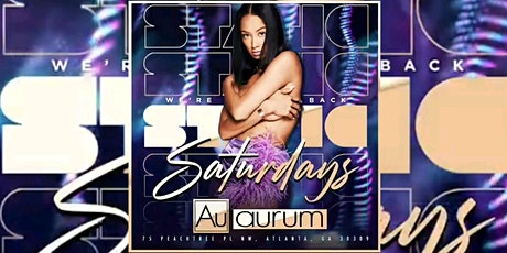 AURUM LOUNGE: #StaticSaturdays | FREE Entry w/ RSVP | FREE BDAY Packages tickets