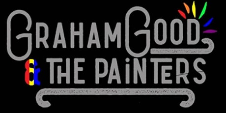 Graham Good and the Painters -- Late Show tickets