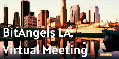 BitAngels Los Angeles Virtual  Event - Sports Blockchain tickets