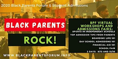 22nd Annual Black Parents Forum & Admissions Fair  - Virtual Edition tickets