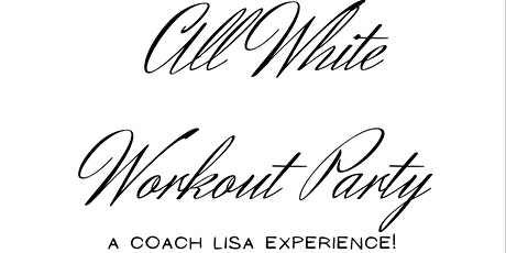 EW Fitness All-White Workout Party tickets