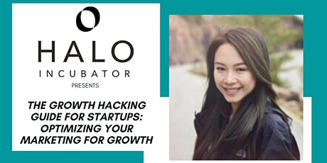 The Growth Hacking Guide for Startups: Optimizing Your Marketing for Growth tickets