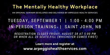 Seminar: The Mentally Healthy Workplace - Saint John, NB tickets