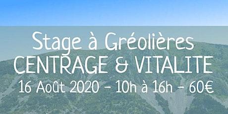 Journée Bien-Etre : Centrage & Vitalité à Gréolières billets