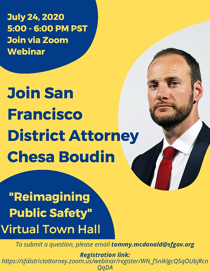 """""""Re-imagining Public Safety: A Virtual Town Hall with SFDA, Chesa Boudin image"""