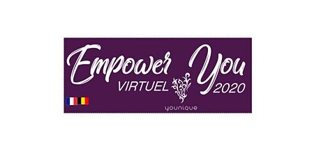 Empower You  VIRTUEL 2020 pour la France et la Belgique billets