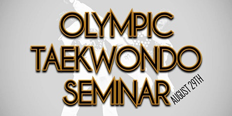 Olympic Taekwondo Seminar tickets