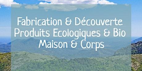 Fabrication & Présentation de Produits Ecologiques Corps & Maison billets