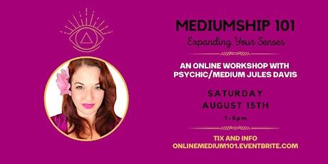ONLINE - Mediumship 101 - Expanding Your Senses tickets