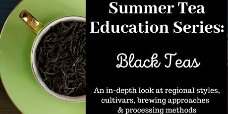 All About Black Teas! tickets