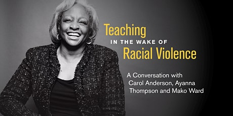 Teaching in the Wake of Racial Violence tickets