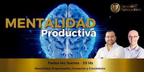 Mentalidad Productiva tickets