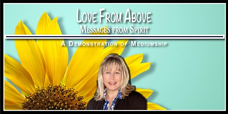 Love from Above - Messages from Spirit tickets