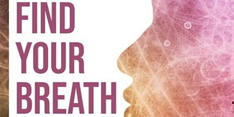 FIND YOUR BREATH tickets