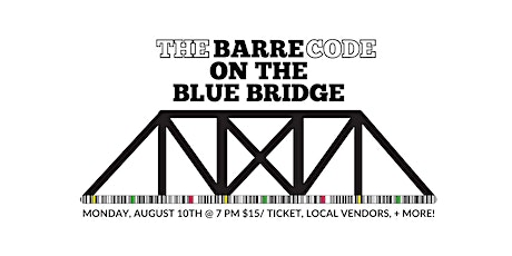 The Barre Code GR on The Blue Bridge tickets