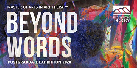Beyond Words - Online MA Art Therapy Exhibition Opening tickets