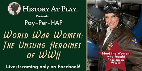 "Pay-Per-HAP ""World War Women"" Watch Party tickets"