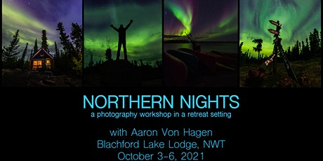 Northern Nights Photography Workshop 2021 tickets
