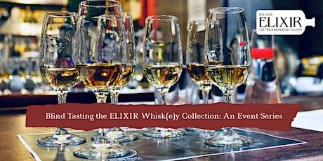 Blind Tasting ELIXIR's Whisk(e)y Collection: BOURBON biglietti