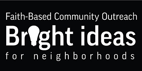 Bright Ideas for Neighborhoods Pitch Competition tickets