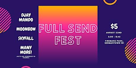 Full Send Fest w/ DJay Mando & Moonbow tickets