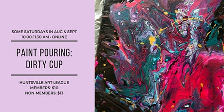 Paint Pouring: Dirty Pour [Online] tickets