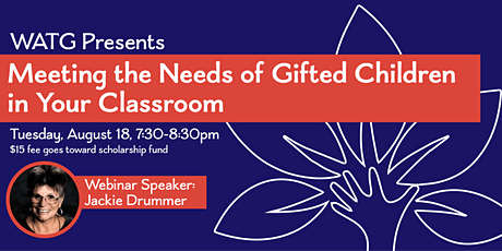 Managing the Needs of Gifted Children in Your Classroom Webinar tickets