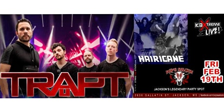 Trapt  and Hairicane Friday, February 19th  at Pops Saloon!!! tickets
