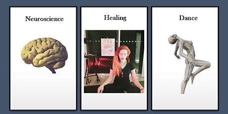 Neuroscience of Dance & Dance Healing Online Intensive UTC+1 tickets