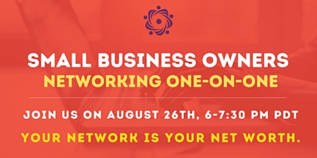 Your Network Is Your Net Worth (Unique One-On-One Event For Small Businesses of BC) tickets
