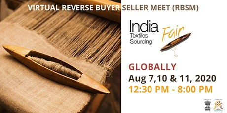 India Textile Sourcing Virtual Buyer-Seller Meet worldwide tickets