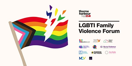 LGBTI Family Violence Forum - Behaviour Change in the Digital Age tickets