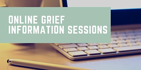 Online Grief Information Session with two Specialist Grief Counsellors tickets