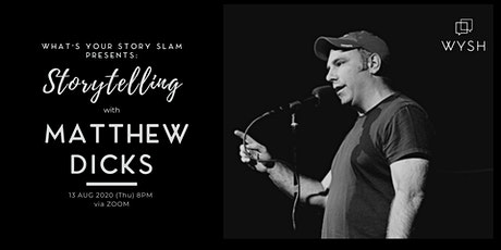 Storytelling with Matthew Dicks tickets