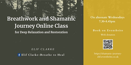 Breathwork and Shamanic Journey Online Class tickets