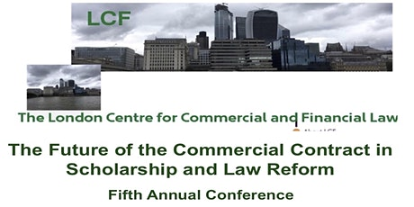 5th Annual Conference on The Future of the Commercial Contract (LCF) tickets