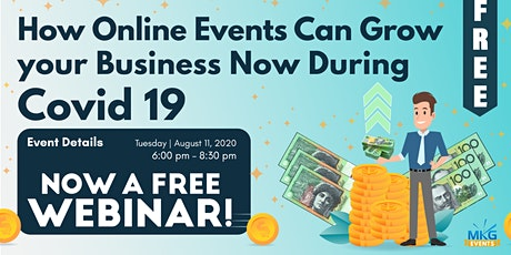 How Online Events Can Grow your Business Now During Covid! tickets