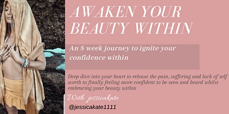 8 week Journey to Awaken your beauty within tickets