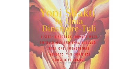 Yoni Shakti: A self-discovery journey with Emerald  and Anna. Part One. tickets