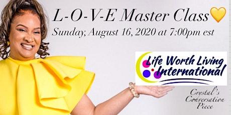 L-O-V-E Master Class tickets