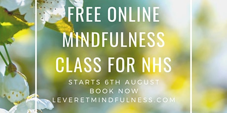 Free Online Mindfulness for Healthcare professionals tickets