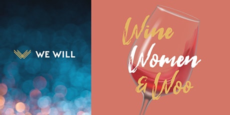 WE WILL Virtual   Wine, Women and Woo tickets