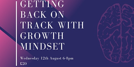 Getting back on Track with Growth Mindset tickets