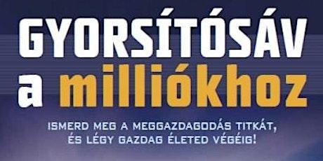 MJ DeMarco: Gyorsítósáv a Milliókhoz | Számvető Könyvklub tickets